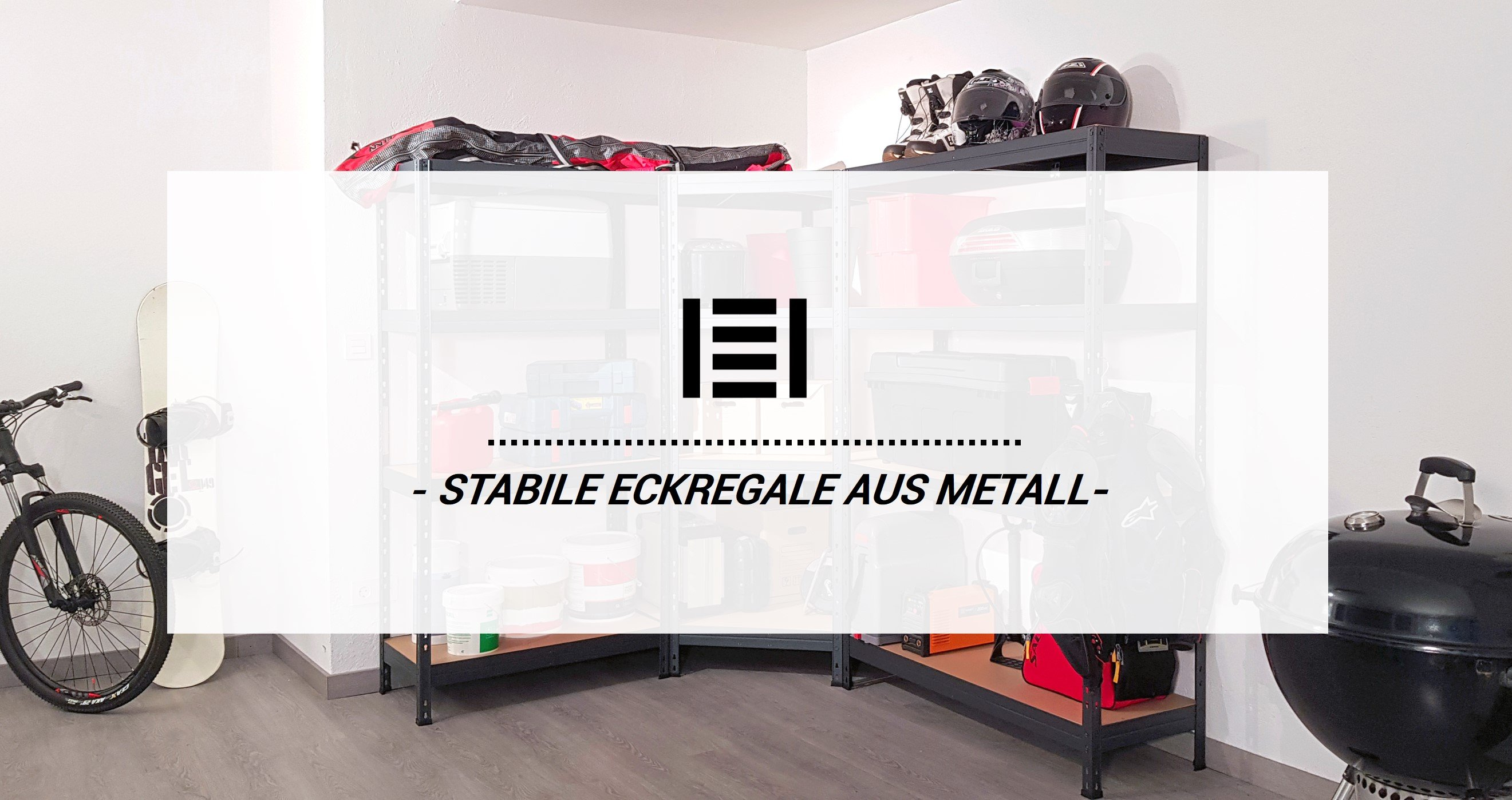 Unsere Newcomer - Stabile Eckregale aus Metall | Master Regale