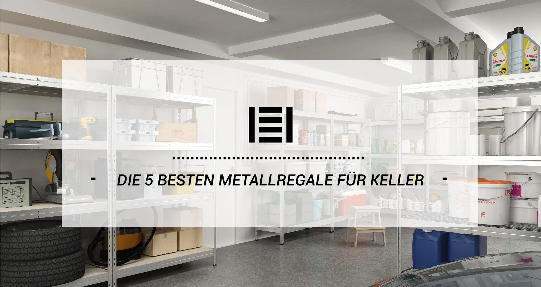 Die 5 besten Metallregale für Keller