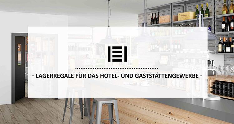 Lagerregale für das Hotel- und Gaststättengewerbe | Master Regale