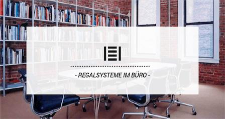 Master Regale Blog · Regalsysteme im Büro