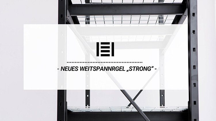 "Neues Weitspannregal ""STRONG"" 